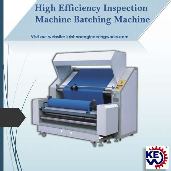 Manufacturer of high efficiency inspection machine batching machine