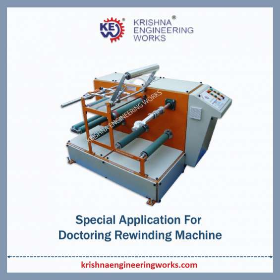 Manufacturer of special application for doctoring rewinding machine with slitting system